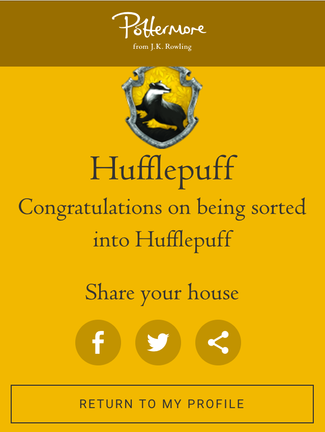 I belong to house Hufflepuff
